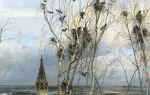 Саврасов алексей «грачи прилетели» описание картины, анализ, сочинение
