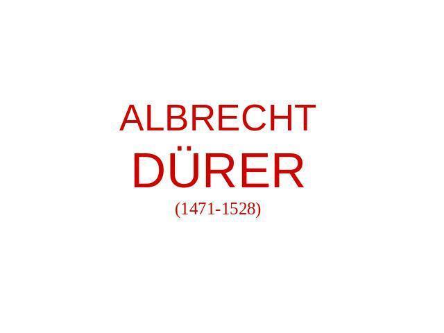 Дюрер Альбрехт